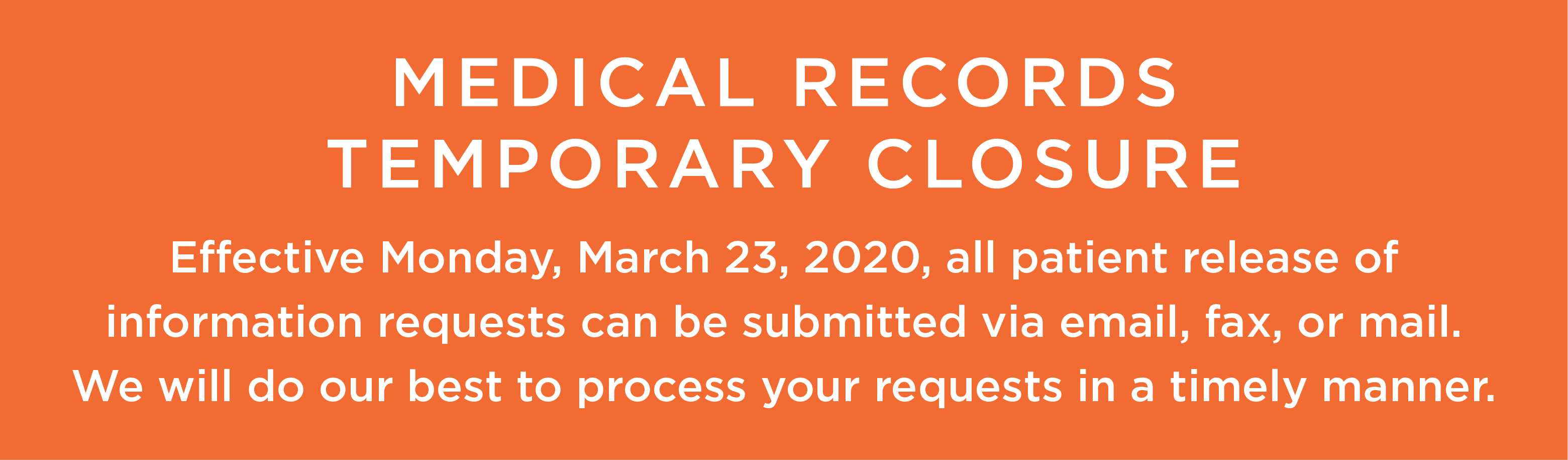 medical records temporarily closed